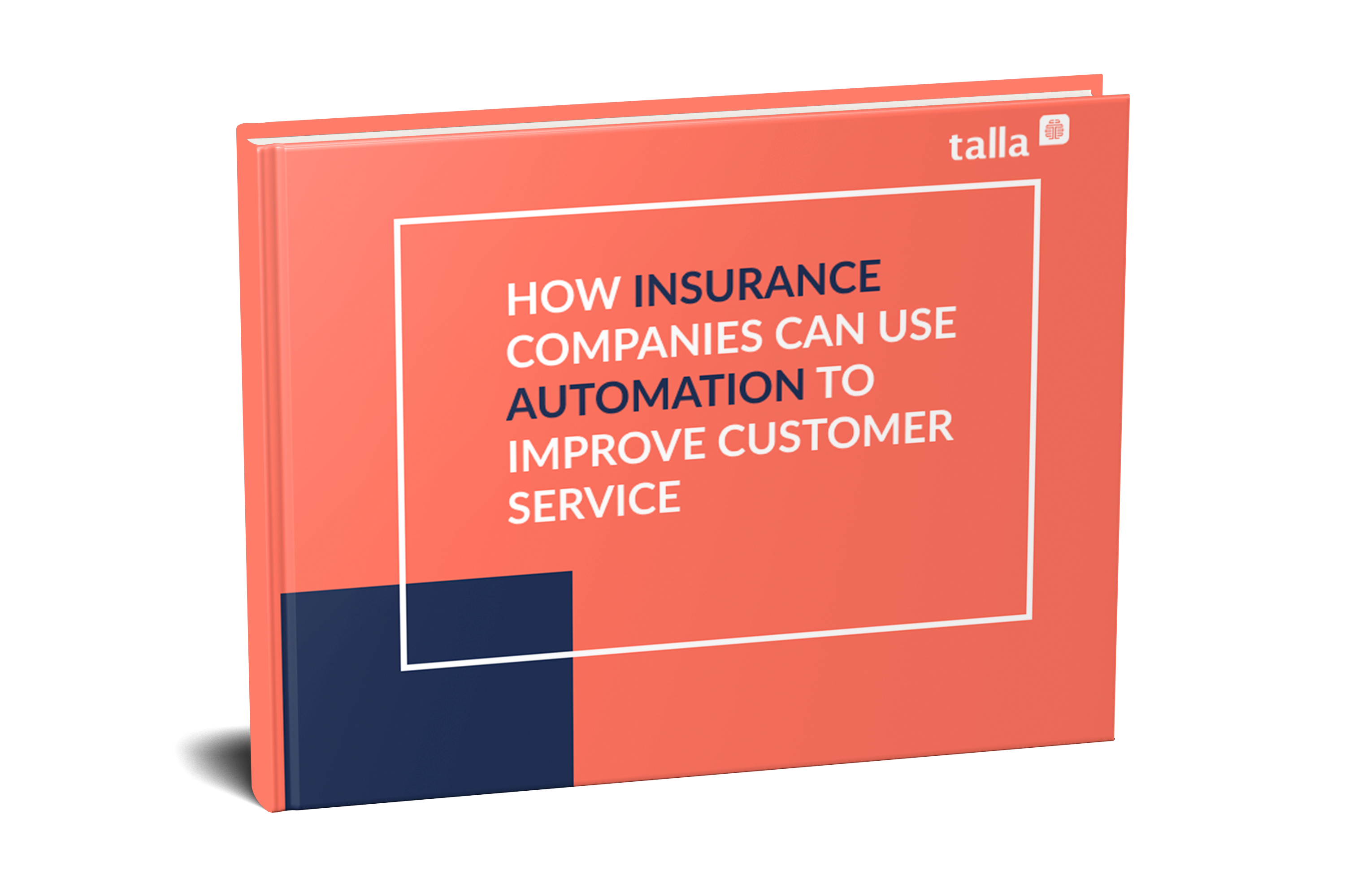 How Insirance Companies Can Use Automation to Improve Customer Service eBook